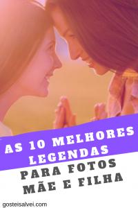 Read more about the article 10 Melhores Legendas Para Fotos Mãe e Filha