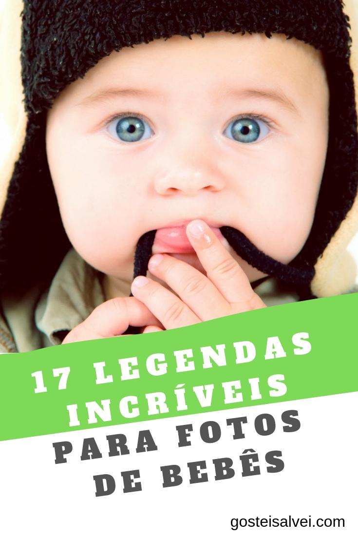 17 Legendas Incríveis Para Fotos De Bebês