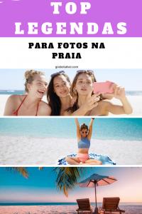 Read more about the article +15 TOP Legendas Para Fotos Na Praia