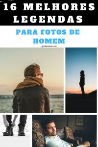 Read more about the article 16 Melhores Legendas Para Fotos De Homem