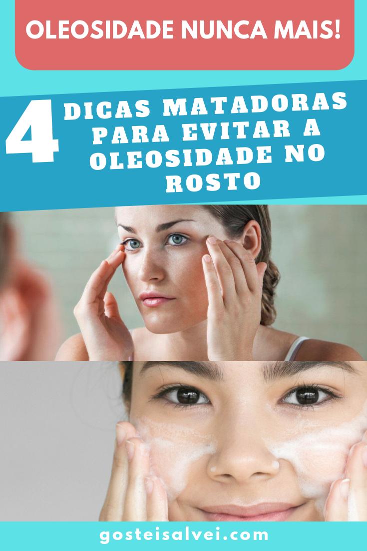You are currently viewing 4 Dicas Matadoras Para Evitar a Oleosidade No Rosto