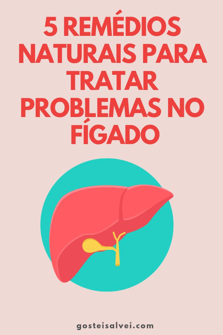 5 Remédios Naturais Para Tratar Problemas No Fígado