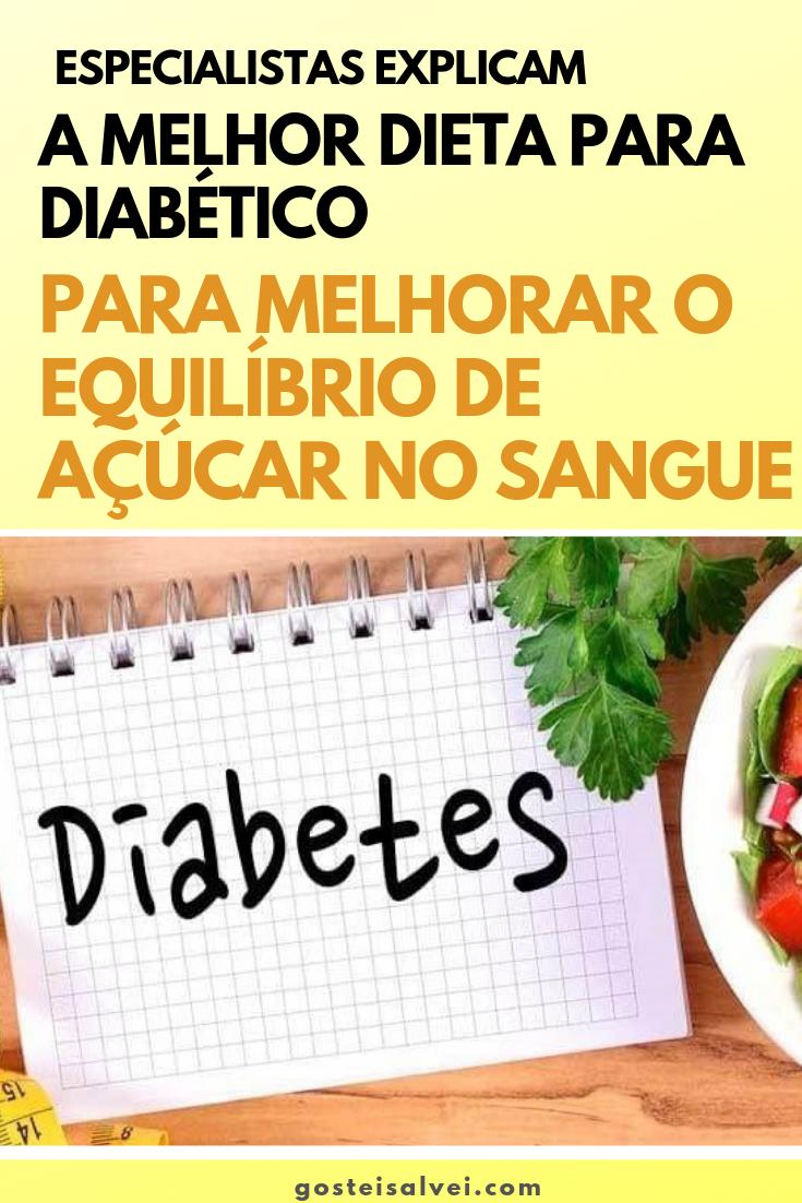 Especialistas Explicam a Melhor Dieta Para Diabéticos Para Melhorar o Equilíbrio De Açúcar No Sangue