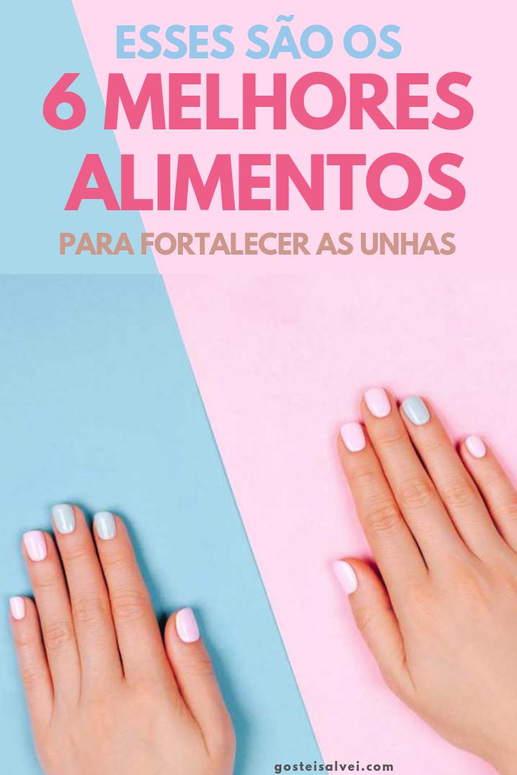 You are currently viewing Esses São Os 6 Melhores Alimentos Para Fortalecer As Unhas
