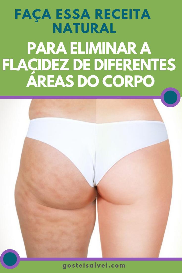 You are currently viewing Faça Essa Receita Natural Para Eliminar a Flacidez De Diferentes Áreas Do Corpo
