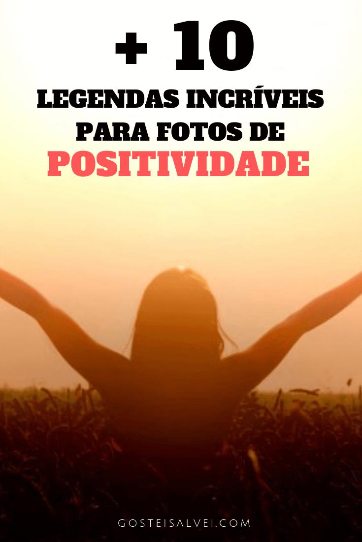 You are currently viewing +10 Legendas Incríveis Para Fotos De Positividade
