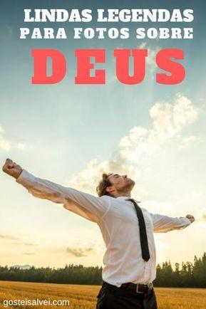 Lindas Legendas Para Fotos Sobre Deus