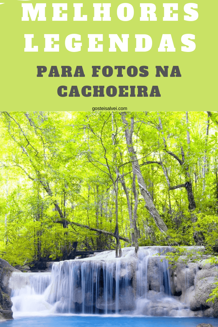 10 Melhores legendas para fotos na cachoeira