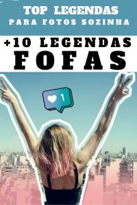 TOP Legendas Para Fotos Sozinha – +10 Legendas Fofas