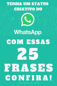 Read more about the article Tenha Um Status Criativo Do WhatsApp Com Essas 25 Frases – Confira!