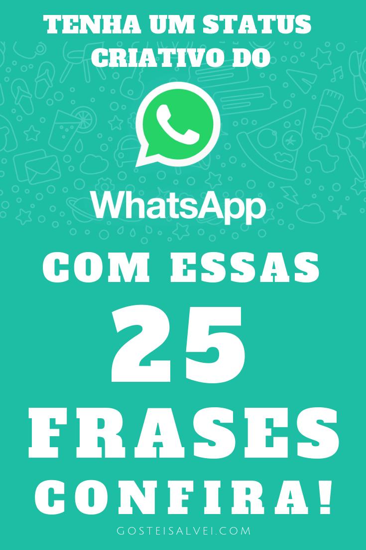 You are currently viewing Tenha Um Status Criativo Do WhatsApp Com Essas 25 Frases – Confira!