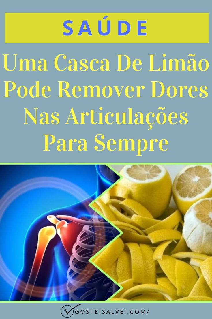 Uma Casca De Limão Pode Remover Dores Nas Articulações Para Sempre