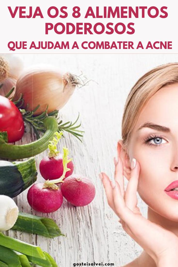 Veja Os 8 Alimentos Poderosos Que Ajudam a Combater a Acne
