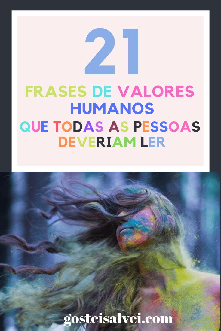 21 Frases De Valores Humanos Que Todas As Pessoas Deveriam Ler