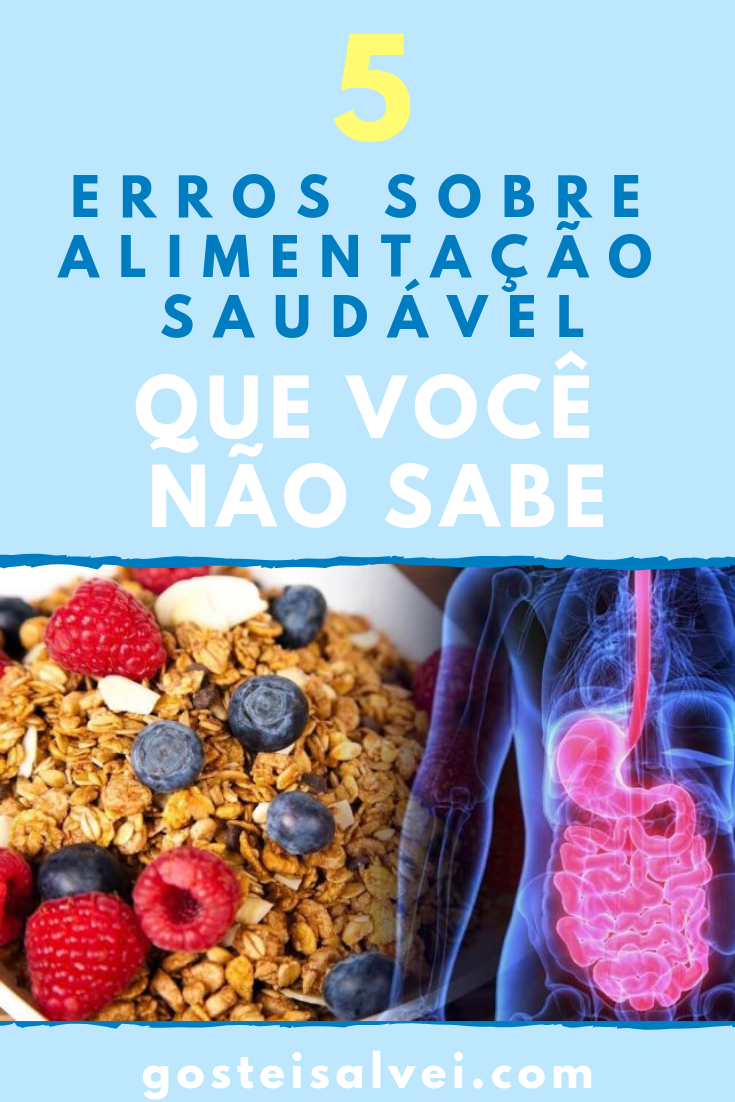 You are currently viewing 5 Erros Sobre Alimentação Saudável Que Você Não Sabe