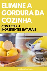 Read more about the article Elimine a Gordura Da Cozinha Com Estes 4 Ingredientes Naturais