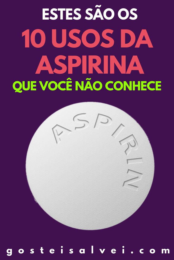 Estes São Os 10 Usos Da Aspirina Que Você Não Conhece