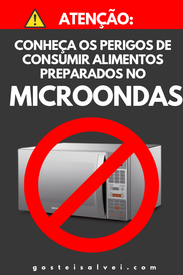 You are currently viewing ATENÇÃO: Conheça Os Perigos De Consumir Alimentos Preparados No Microondas