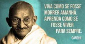 15 Frases De Gandhi Que Farão Você Refletir Sobre Sua Vida e o Mundo