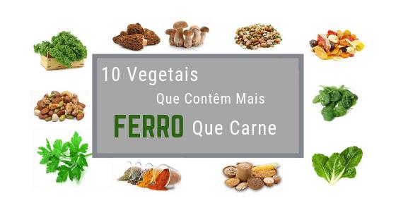 10 Vegetais Que Contêm Mais Ferro Que Carne