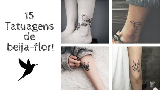 15 Tatuagens de beija-flor que vão afastar a negatividade da sua vida