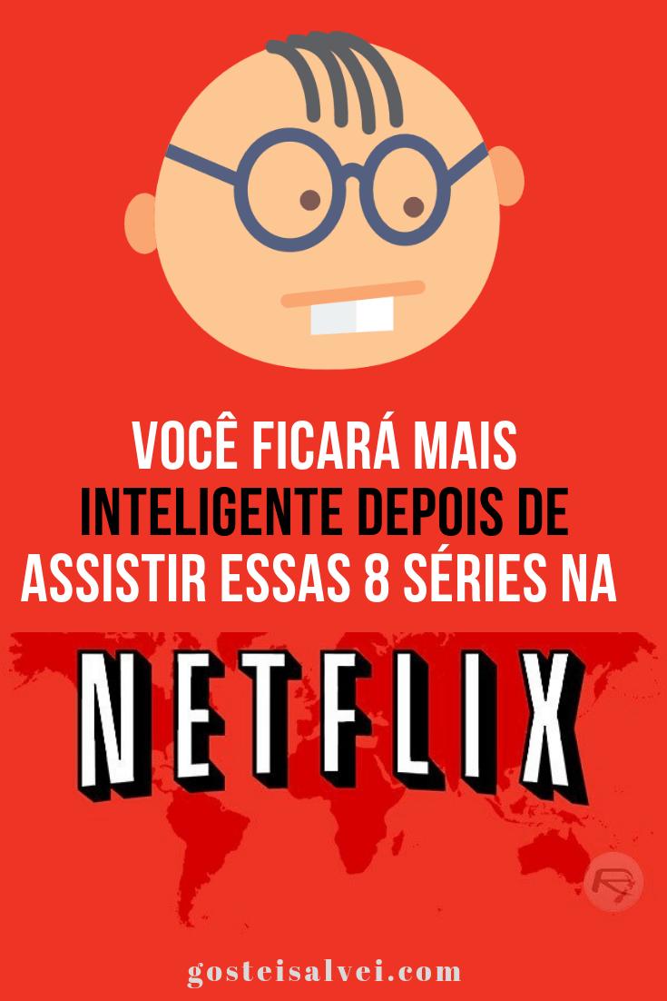 You are currently viewing Você Ficará Mais Inteligente Depois De Assistir Essas 8 Séries Na Netflix