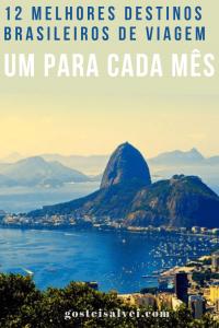 12 Melhores Destinos Brasileiros De Viagem – Um Para Cada Mês