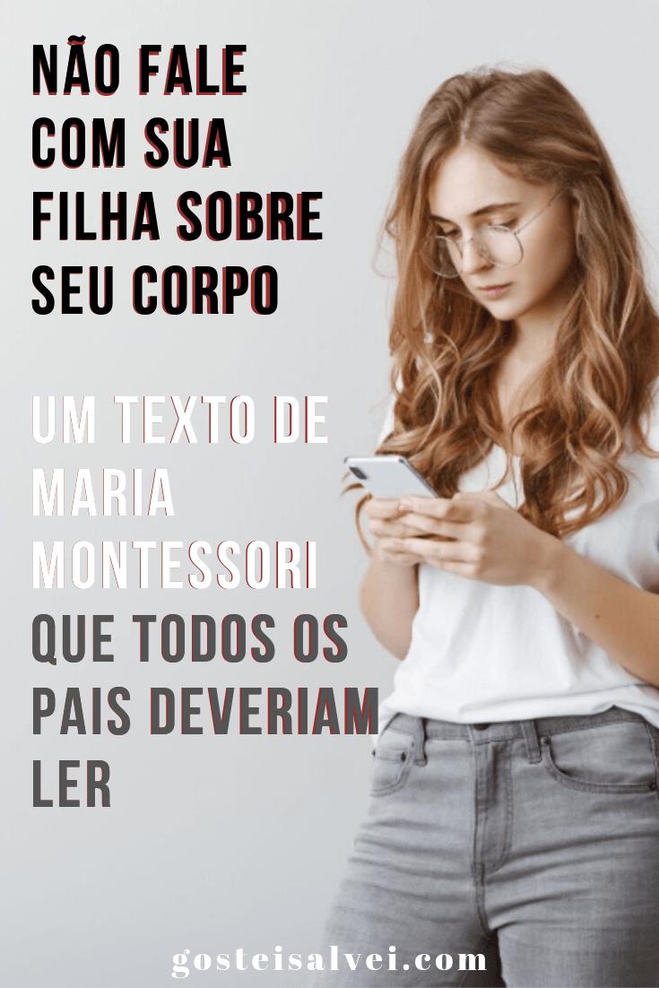 You are currently viewing Não fale com sua filha sobre seu corpo – Um texto de Maria Montessori que todos os pais deveriam ler