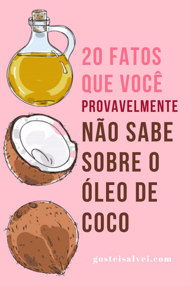 20 Fatos que você provavelmente não sabe sobre o óleo de coco