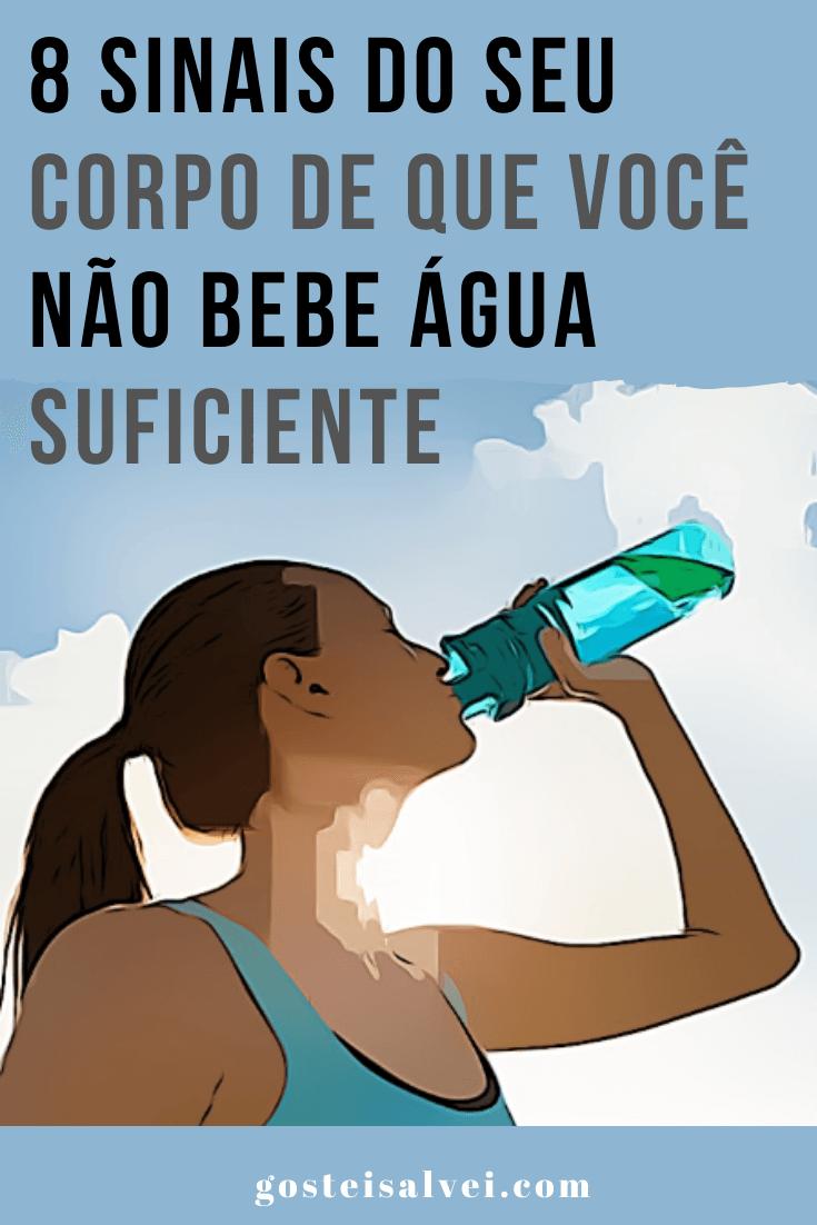 8 Sinais do seu corpo de que você não bebe água suficiente