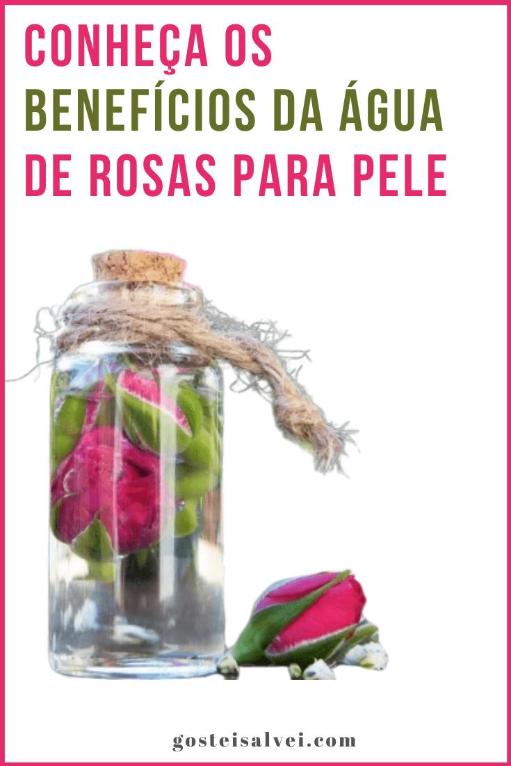 Conheça Os Benefícios Da Água De Rosas Para Pele