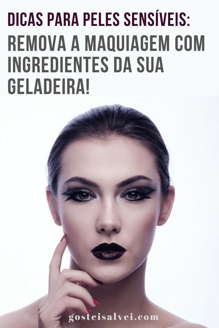 Dicas para peles sensíveis: Remova a maquiagem com ingredientes da sua geladeira!
