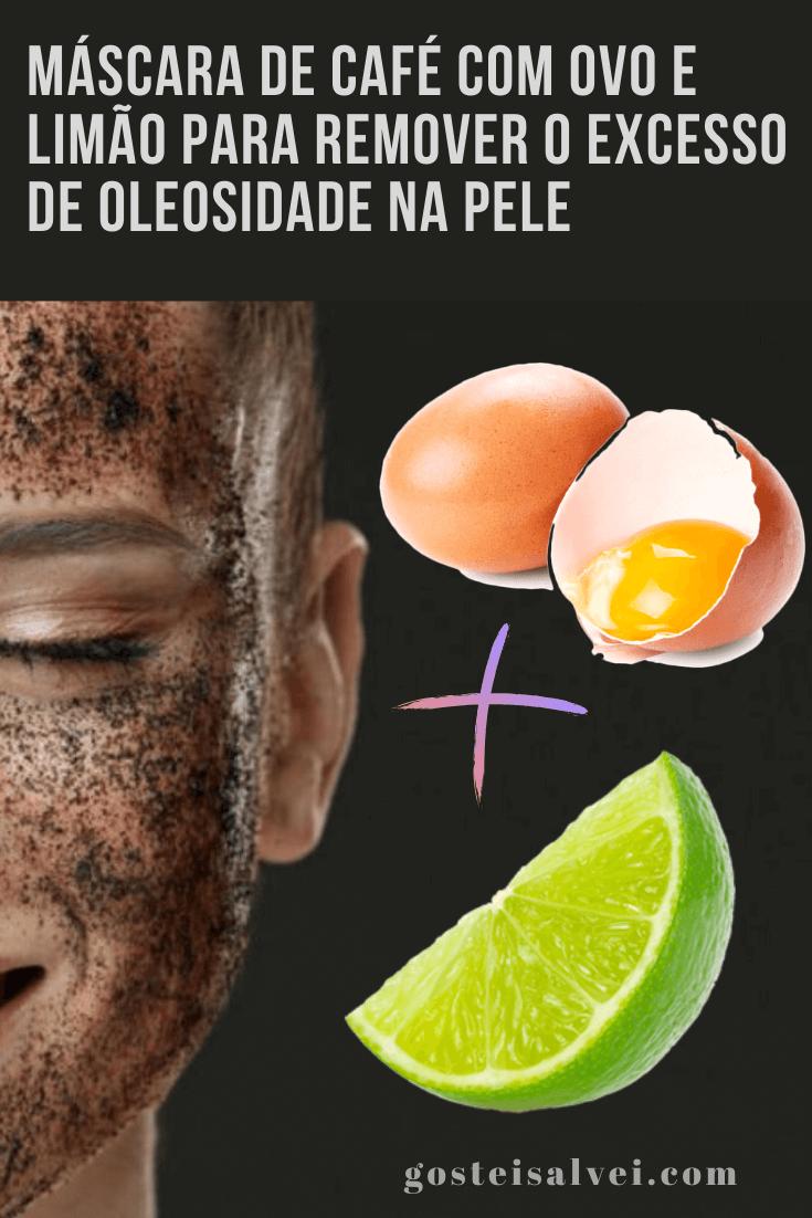 Máscara de café com ovo e limão para remover o excesso de oleosidade na pele