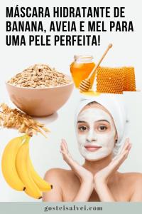 Máscara hidratante de banana, aveia e mel para uma pele perfeita!