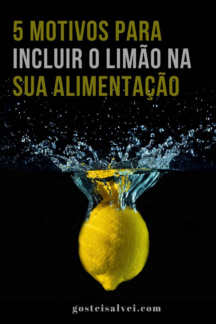 5 Motivos para incluir o limão na sua alimentação