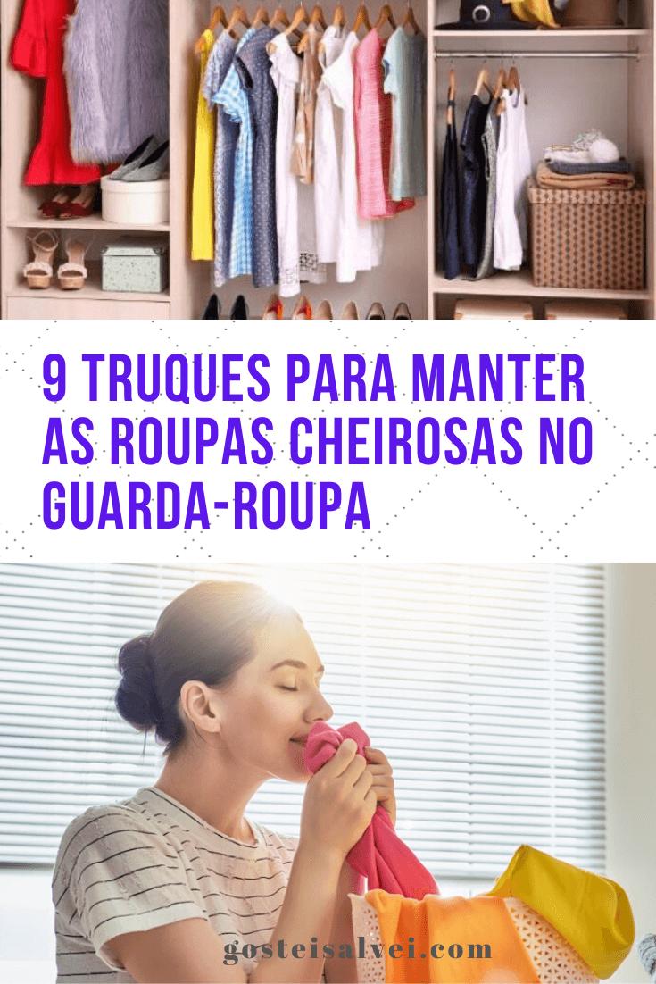 9 Truques para manter as roupas cheirosas no guarda-roupa
