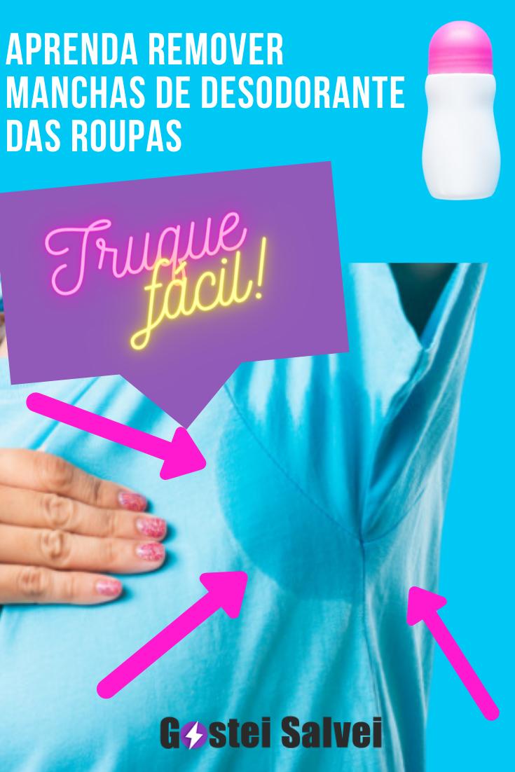 Aprenda remover manchas de desodorante das roupas – Truque fácil!