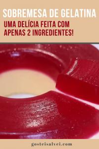 Sobremesa de gelatina – Uma delícia feita com apenas 2 ingredientes!