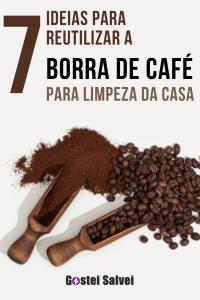 7 ideias para reutilizar a borra de café para limpeza da casa
