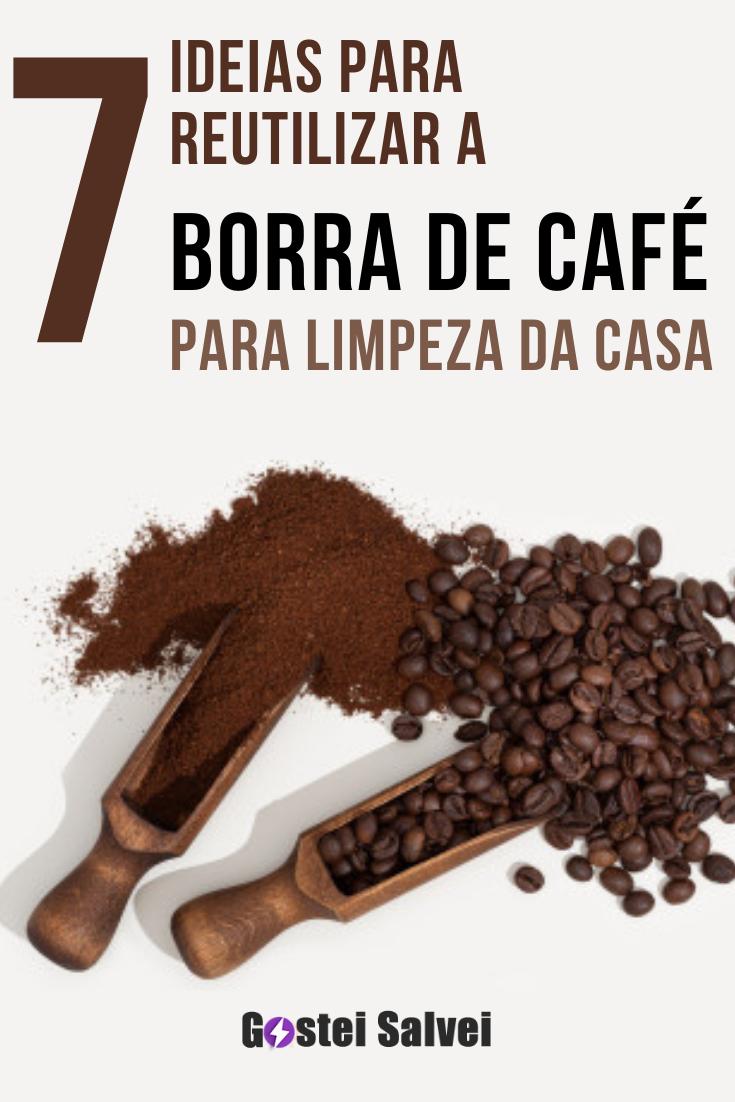 You are currently viewing 7 ideias para reutilizar a borra de café para limpeza da casa