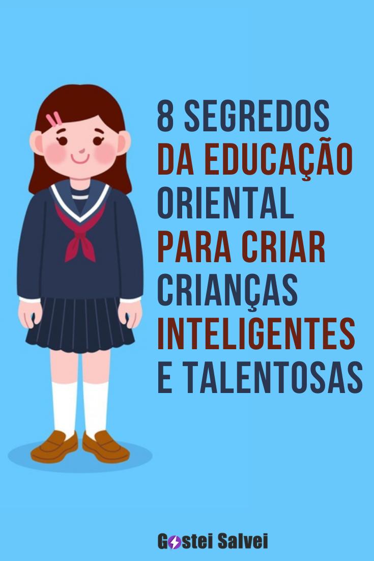 8 Segredos da educação oriental para criar crianças inteligentes e talentosas