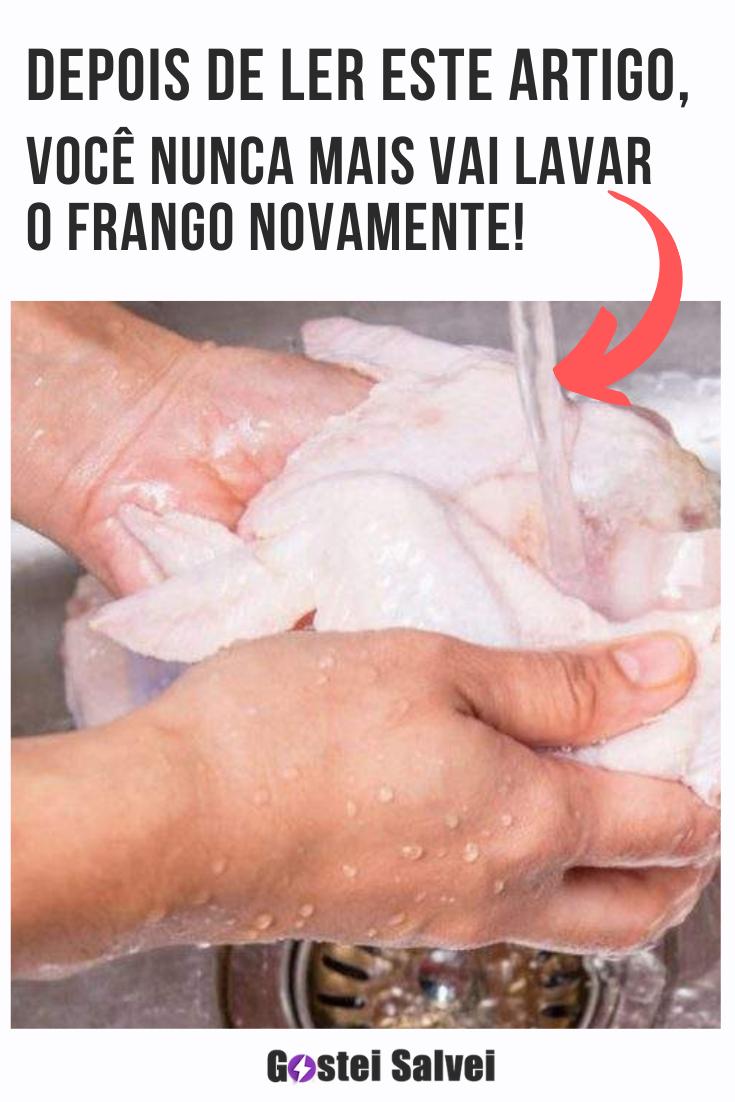 Depois de ler este artigo, você nunca mais vai lavar o frango novamente!