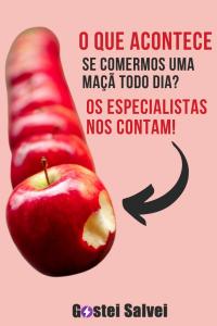 O que acontece se comermos uma maçã todo dia? Os especialistas nos contam!