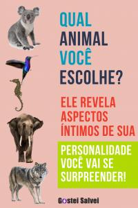 Qual animal você escolhe? Ele revela aspectos íntimos de sua personalidade (Você vai se surpreender!)