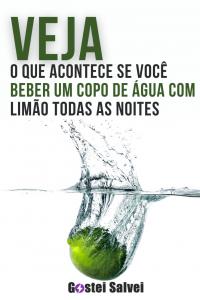 Read more about the article Veja o que acontece se você beber um copo de água com limão todas as noites