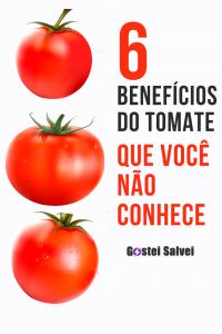 6 Benefícios do tomate que você não conhecia