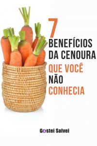 7 Benefícios da cenoura que você não conhecia
