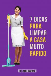 7 Dicas para limpar a casa muito rápido