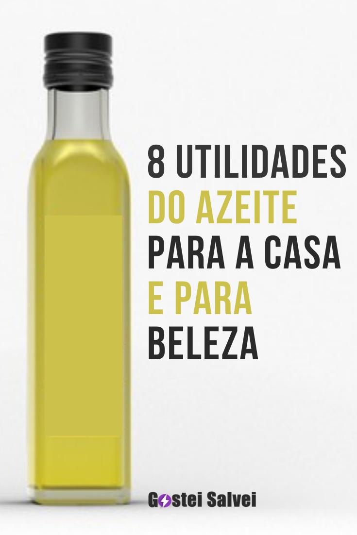 8 Utilidades do azeite para a casa e para beleza