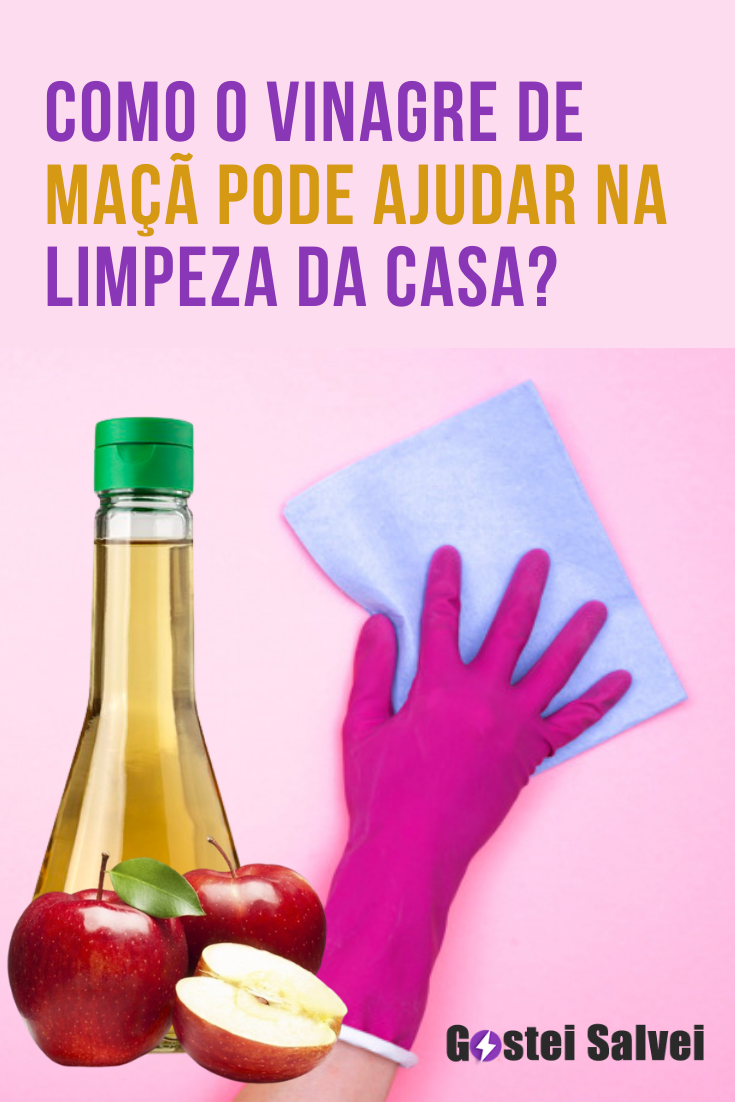 Como o vinagre de maçã pode ajudar na limpeza da casa?